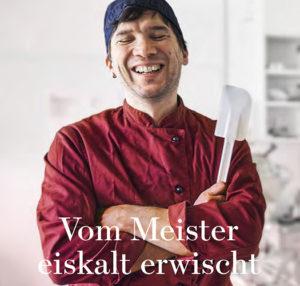 VOLG Öise Lade März 2020: Vom Meister eiskalt erwischt – Balu's Manufaktur für Glacé und Meringue